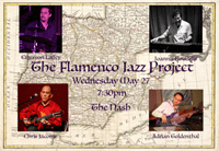 May 27: The Flamenco Jazz Project @ The Nash