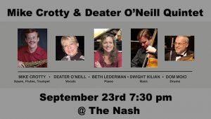 September 23: Mike Crotty & Deater O'Neill Quintet @ The Nash | Phoenix | Arizona | United States