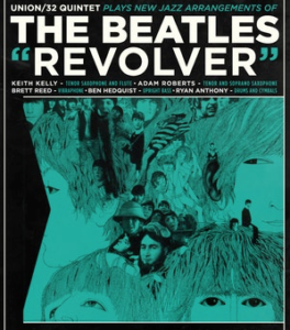 November 24: Union 32 plays The Beatles' Revolver @ The Nash | Phoenix | Arizona | United States