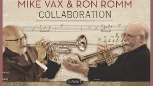 January 27 Special Engagement: The Mike Vax/Ron Romm Collaboration CD Release Party @ The Nash | Phoenix | Arizona | United States